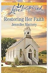 Restoring Her Faith (Love Inspired) Mass Market Paperback