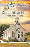 Restoring Her Faith: A Fresh-Start Family Romance (Love Inspired)