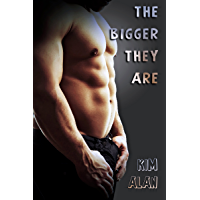 The Bigger They Are (Mission Book 2)