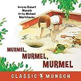 Murmel, Murmel, Murmel (Classic Munsch)