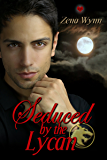 Seduced by the Lycan (Lycans Book 1)
