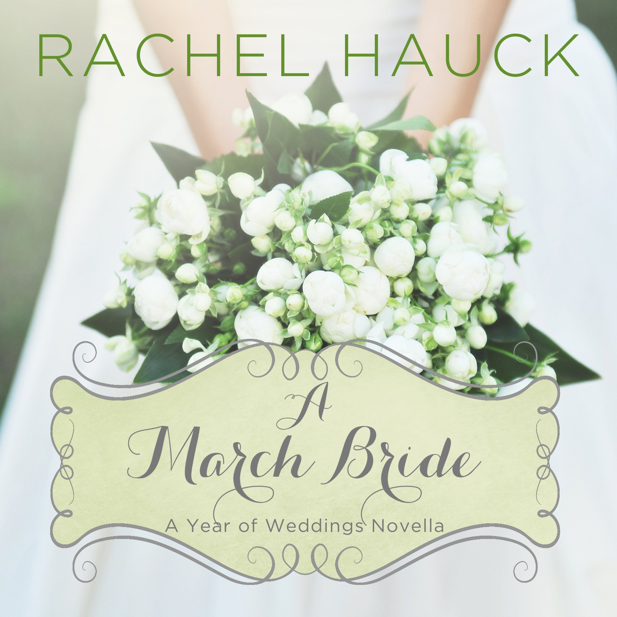 A March Bride  A Year Of Weddings Novella