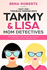 Moms with Secrets - The Tea Bag Drug Company (Tammy & Lisa Mom Detectives Book 1) Kindle Edition