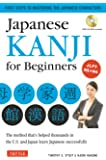 Japanese Kanji for Beginners: The Method That's Helped Thousands in the U.S. and Japan Learn Japanese Successfully