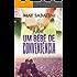 Um Bebê De Conveniencia (Amores de Conveniência Livro 1)