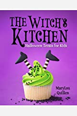 The Witch's Kitchen: Halloween Treats for Kids Kindle Edition