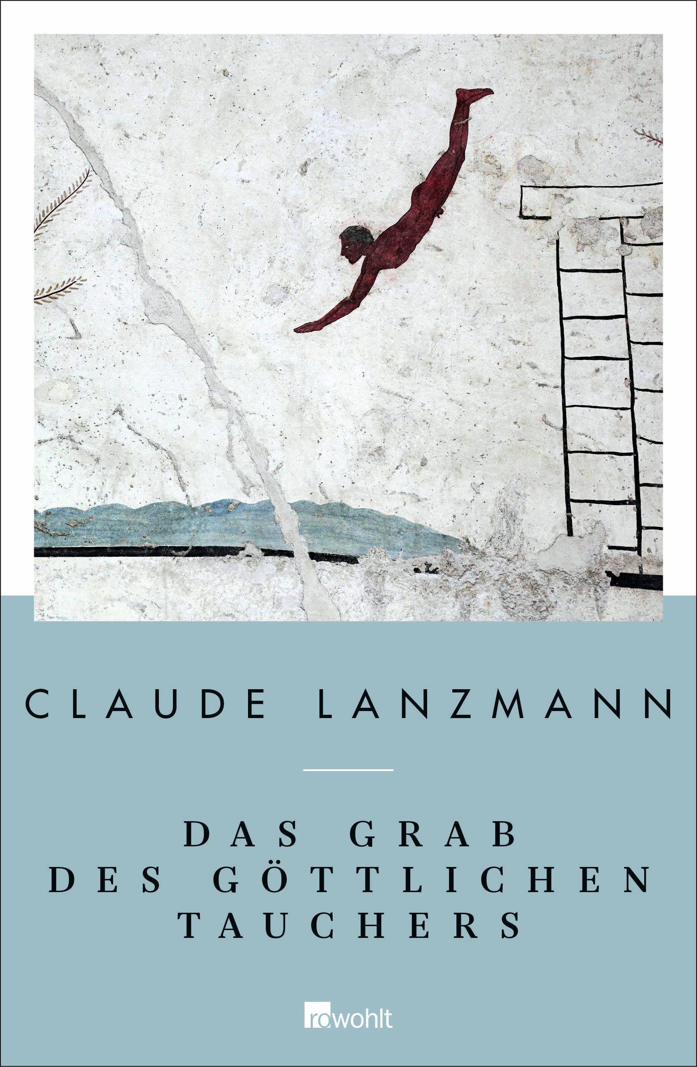 Das Grab des göttlichen Tauchers: Ausgewählte Texte Gebundenes Buch – 30. Oktober 2015 Claude Lanzmann Erich Wolfgang Skwara Rowohlt Buchverlag 3498039423