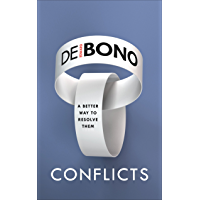Conflicts: A Better Way to Resolve Them (English Edition)