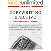 Copywriting Efectivo Para Generar Ventas e Ingresos: Conoce la Fórmula Secreta que Usan los Copywriters en el Marketing Digital, la Creación de Contenido Web, Email Marketing y SEO.