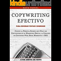 Copywriting Efectivo Para Generar Ventas e Ingresos: Conoce la Fórmula Secreta que Usan los Copywriters en el Marketing…
