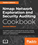 Nmap: Network Exploration and Security Auditing Cookbook - Second Edition