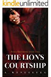 The Lion's Courtship: A Dark Victorian Crime Novel