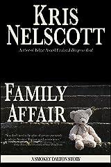 Family Affair: A Smokey Dalton Story Kindle Edition