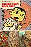 A Arte de Charlie Chan Hock Chye - Volume Único Exclusivo Amazon