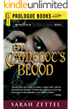 By Camelot's Blood: Book Four of The Paths to Camelot Series (Prologue Fantasy)