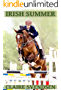 Irish Summer (Show Jumping Dreams ~ Book 44)