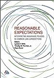 Reasonable Expectations: Interpreting Insurance