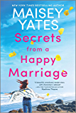 Secrets from a Happy Marriage: A Novel