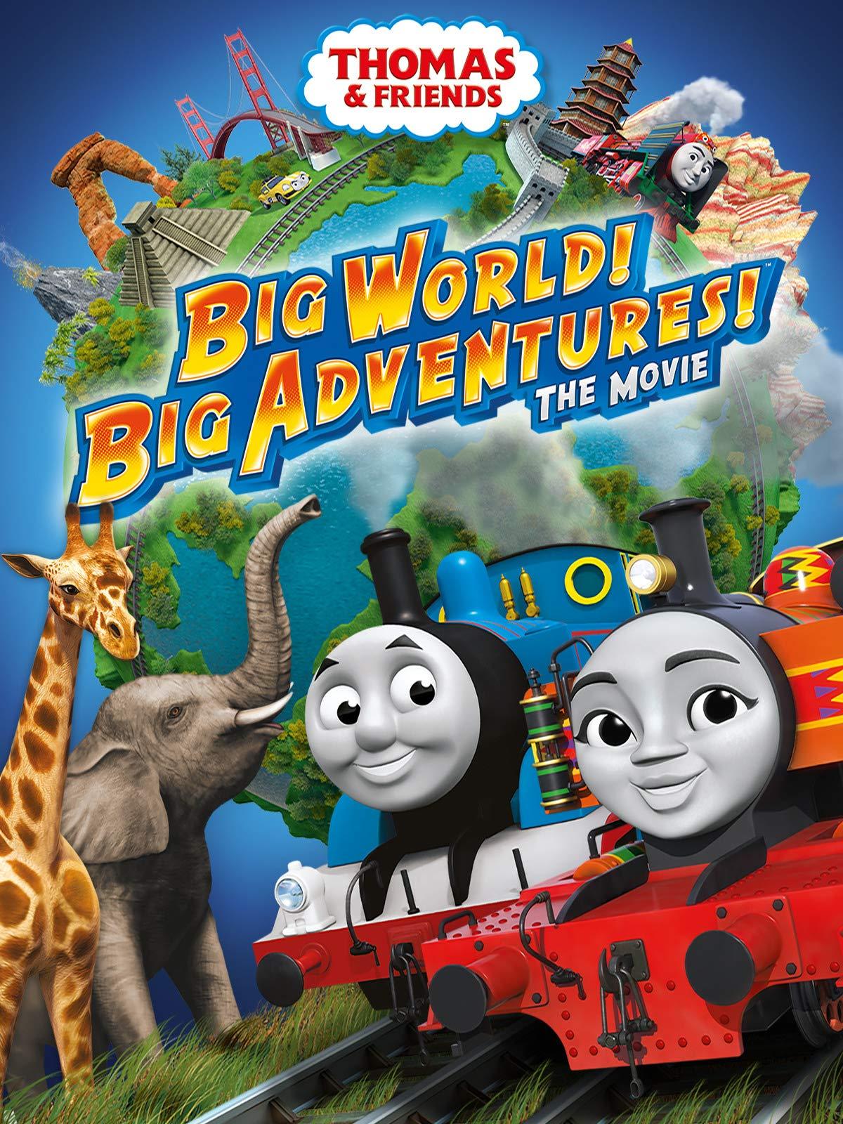 Thomas & Friends: Big World! Big Adventures! The Movie