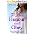 To Love, Honour and Obey: Spies, mystery and romance in 19th Century England (The Yorkshire Saga Book 1)