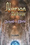 Nurion Starbringer: Jornada a Elluria
