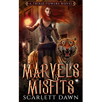 Marvels and Misfits (Trixie Towers Book 1) (English Edition)
