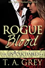 Rogue Blood (The Untouchables Book #4) Kindle Edition