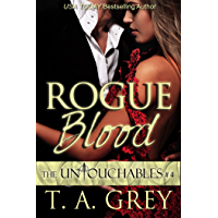 Rogue Blood (The Untouchables Book #4)