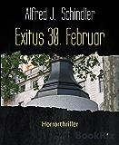 Exitus 30. Februar: Horrorthriller