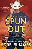 Spun Out (Blacktop Cowboys Book 10)
