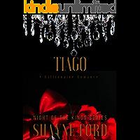 TIAGO: A Billionaire Romance (NIGHT OF THE KINGS Book 14)