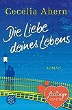 Die Liebe deines Lebens: Roman (Hochkaräter)