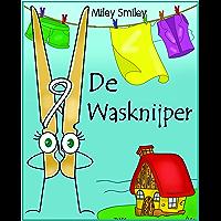 Children's Book Dutch: De Wasknijper (Boeken voor kinderen bedtime stories in Dutch)
