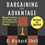 Bargaining for Advantage: Negotiation Strategies for Reasonable People: 2nd Edition