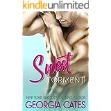 Sweet Torment: A Novella