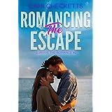 Romancing the Escape (Survive the Romance Book 2)