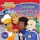 Daniel Chooses to Be Kind (Daniel Tiger's Neighborhood)