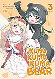 Kuma Kuma Kuma Bear (Light Novel) Vol. 3 (English Edition)