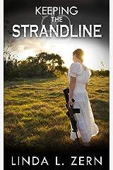 Keeping the Strandline (The Strandline Series Book 3) Kindle Edition