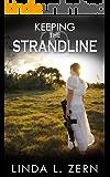 Keeping the Strandline (The Strandline Series Book 3)