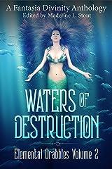 Waters of Destruction (Elemental Drabbles Book 2) Kindle Edition