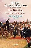 La Russie et la France: De Pierre le Grand à Lénine