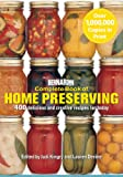 Bernardin Complete Book of Home Preserving: 400 Delicious and Creative Recipes for Today
