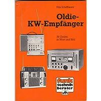 Oldie-KW-Empfänger. 36 Geräte in Wort und Bild