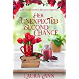 Her Unexpected Second Chance: a clean, small-town romance (Bulbs, Blossoms and Bouquets Book 2)