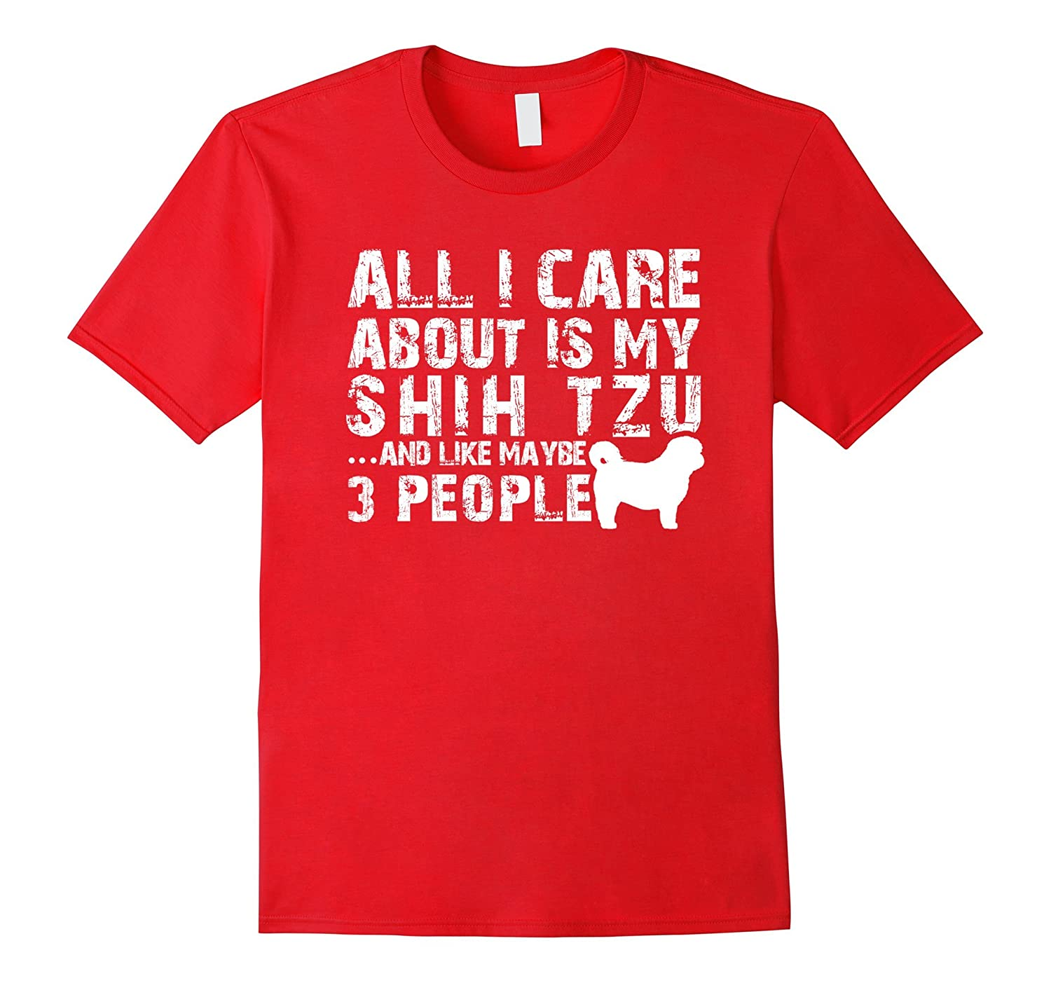 All I care about is my Shih Tzu-TH