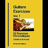 Guitare Exercices Vol. 1 Exercices Chromatiques