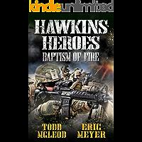 Hawkin's Heroes: Baptism of Fire