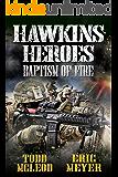 Hawkins' Heroes: Baptism of Fire