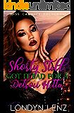 Shorty Still Got It Bad for a Detroit Hitta (She Got it Bad for a Detroit Hitta Book 2)